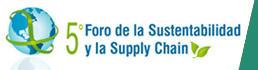5to Foro de la Sustentabilidad y la Supply Chain